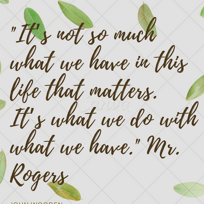 10 Inspirational Mr Rogers Quotes Baby Boomers Will Love Baby Boomer Bliss